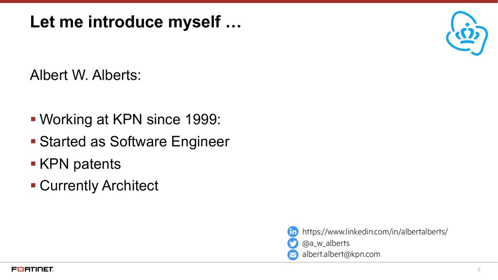 2 Albert W. Alberts: § Working at KPN since 199...