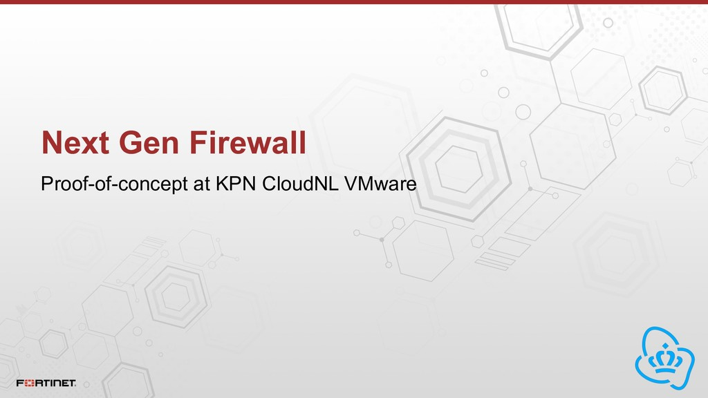 Next Gen Firewall Proof-of-concept at KPN Cloud...