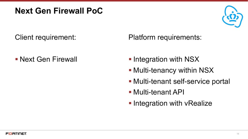 14 Next Gen Firewall PoC Platform requirements:...