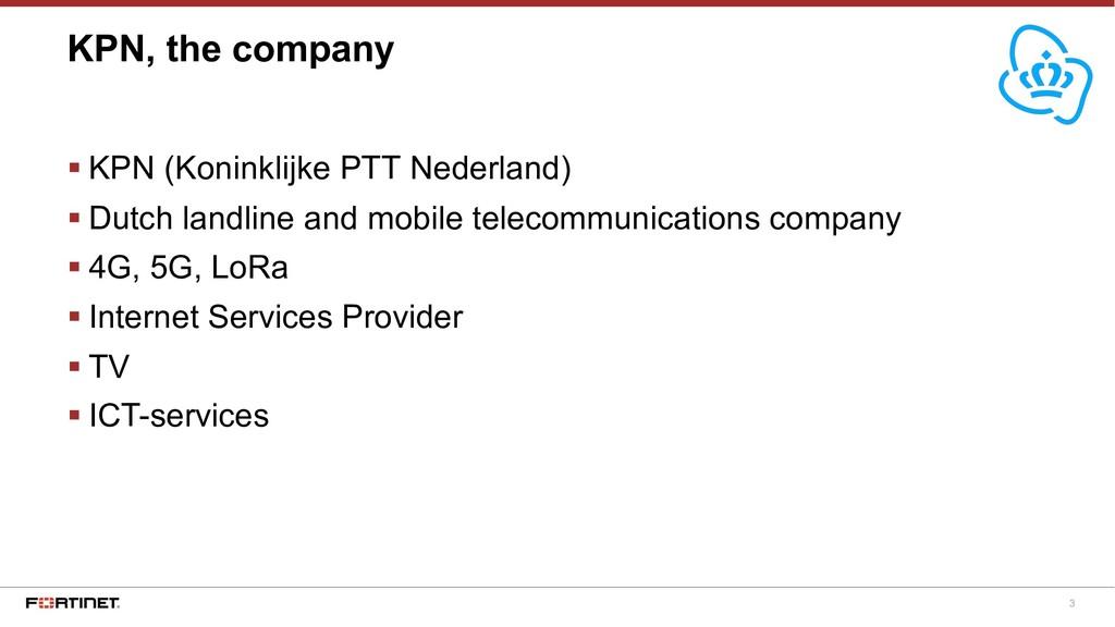 3 § KPN (Koninklijke PTT Nederland) § Dutch lan...