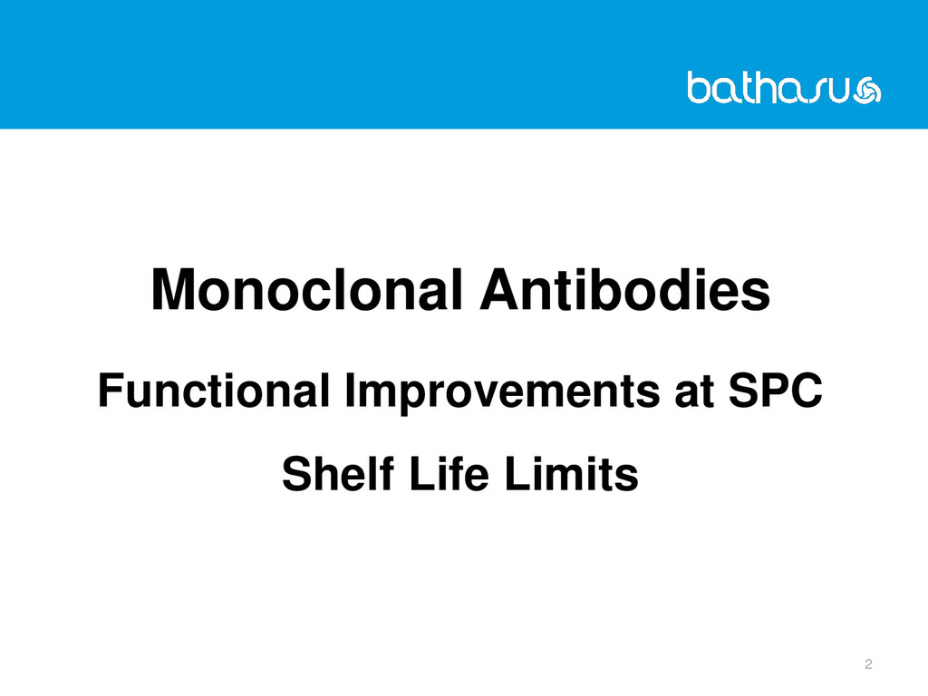 2 Monoclonal Antibodies Functional Improvements...