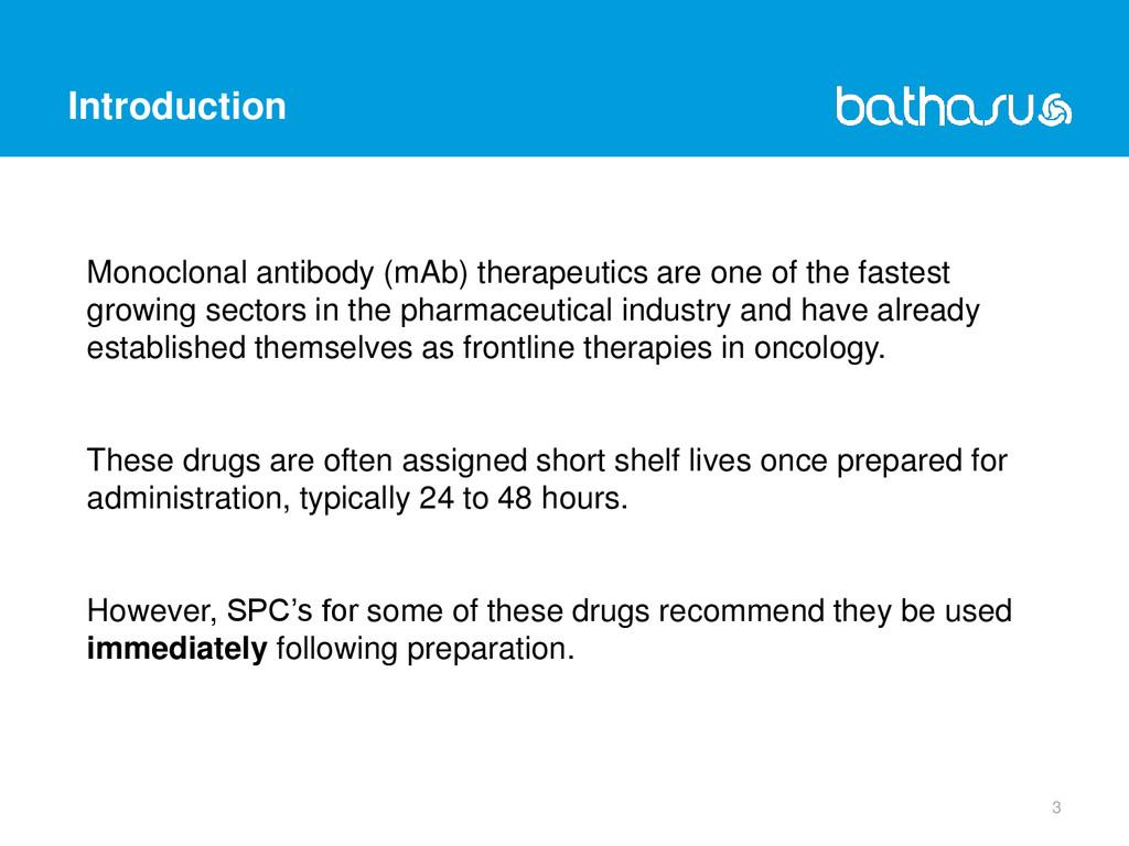 Introduction 3 Monoclonal antibody (mAb) therap...