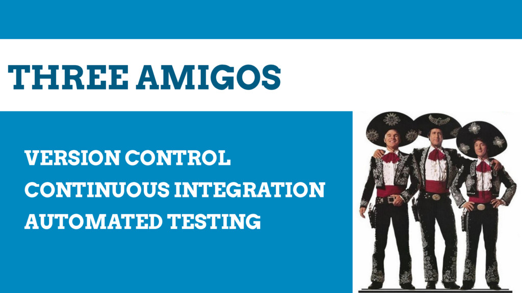 VERSION CONTROL CONTINUOUS INTEGRATION AUTOMATE...