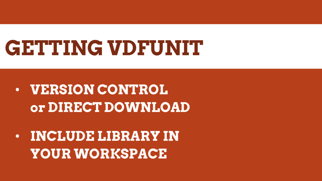 GETTING VDFUNIT • VERSION CONTROL or DIRECT DOW...