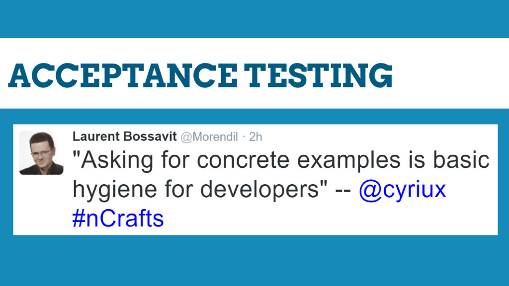 ACCEPTANCE TESTING BUSINESS FACING CONCRETE EXA...