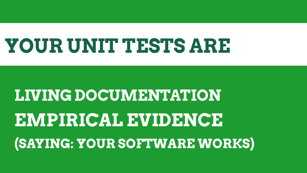 YOUR UNIT TESTS ARE LIVING DOCUMENTATION EMPIRI...