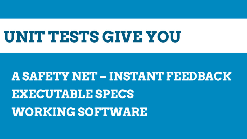 UNIT TESTS GIVE YOU A SAFETY NET – INSTANT FEED...