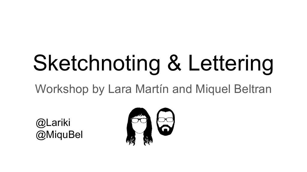 Sketchnoting & Lettering Workshop by Lara Martí...
