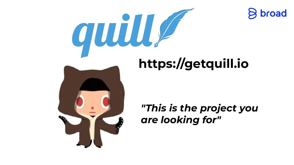 "https://getquill.io ""This is the project you ar..."