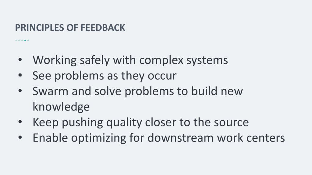 PRINCIPLES OF FEEDBACK • Working safely with co...