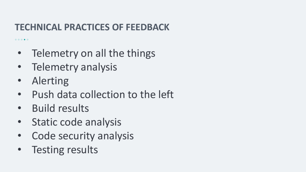 TECHNICAL PRACTICES OF FEEDBACK • Telemetry on ...