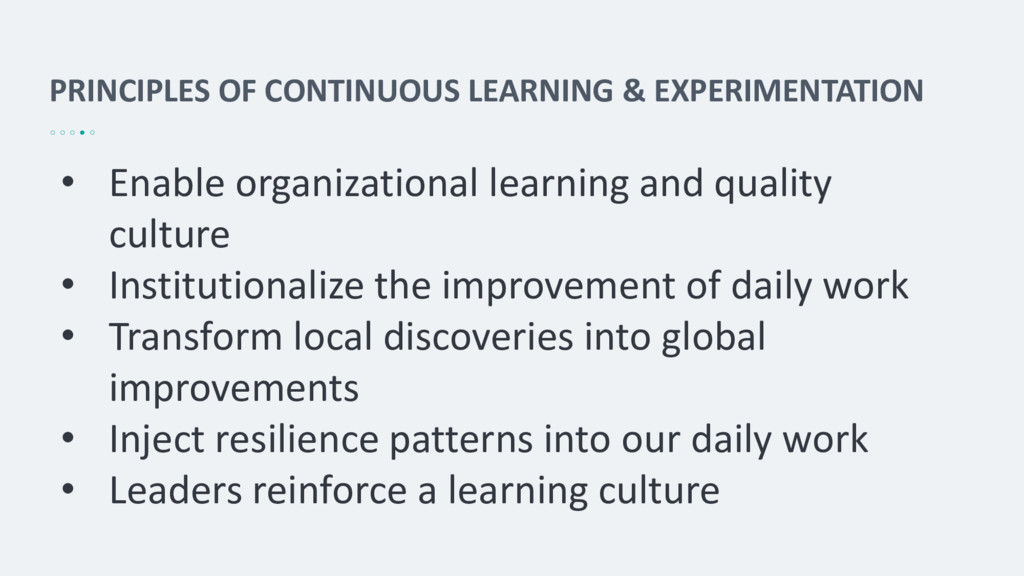PRINCIPLES OF CONTINUOUS LEARNING & EXPERIMENTA...