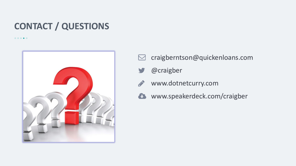 CONTACT / QUESTIONS craigberntson@quickenloans....