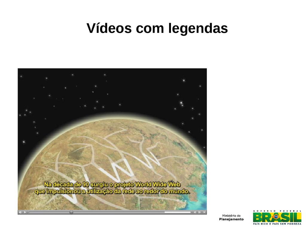 Vídeos com legendas