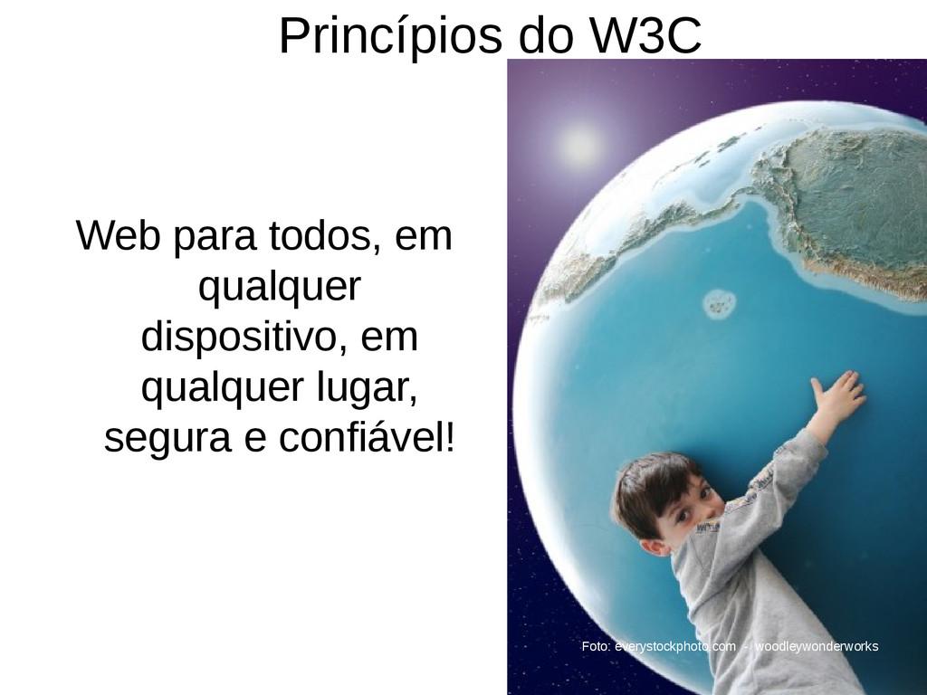 Princípios do W3C Web para todos, em qualquer d...