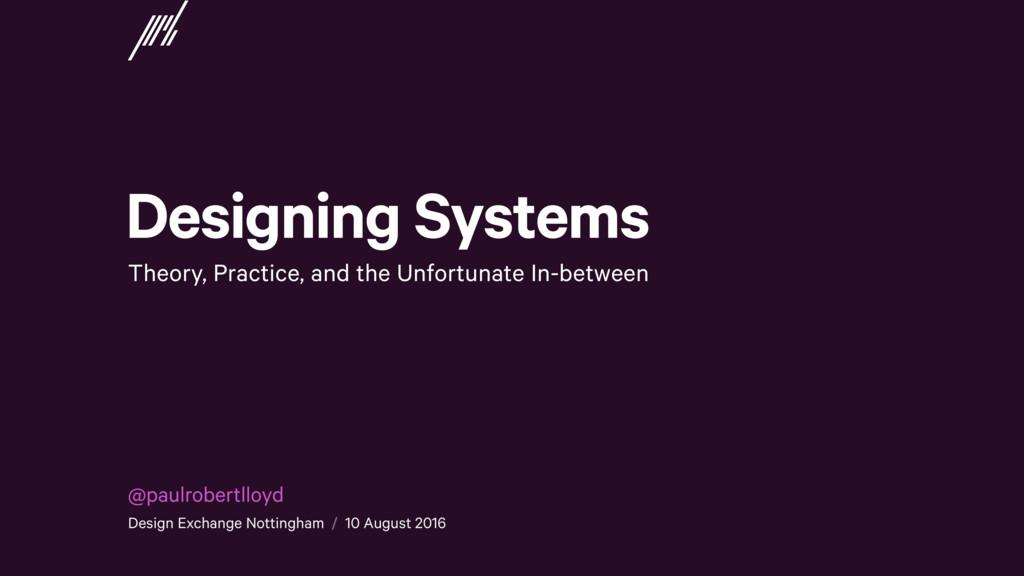 Designing Systems Theory, Practice, and the Unf...