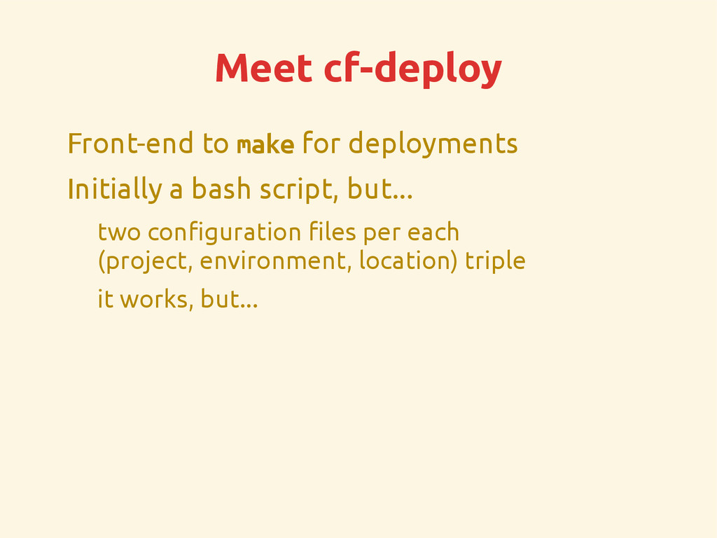 Meet cf-deploy Front-end to make for deployment...