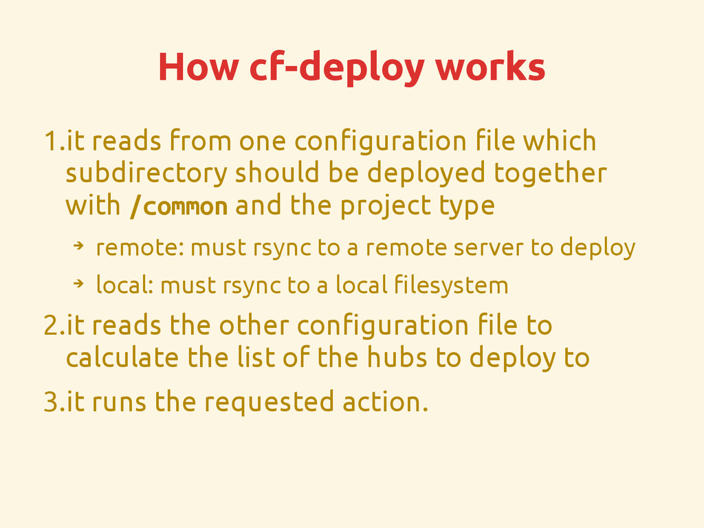 How cf-deploy works 1.it reads from one configu...