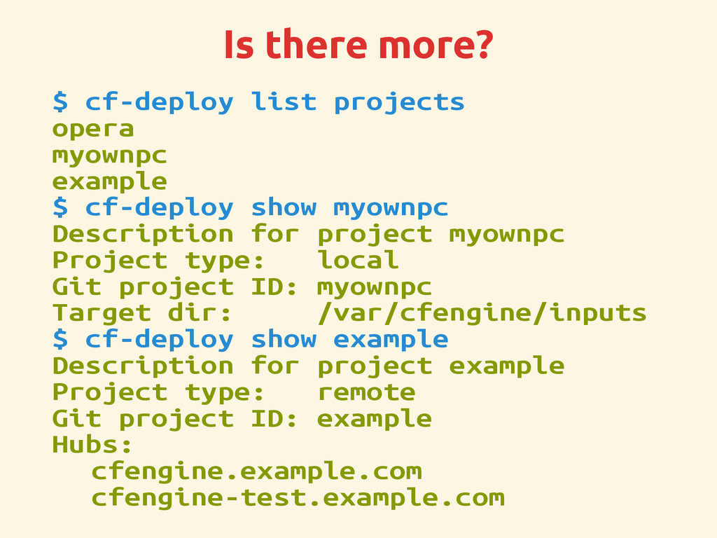 Is there more? $ cf-deploy list projects opera ...