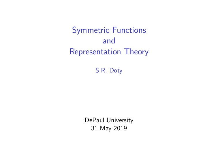 Symmetric Functions and Representation Theory S...