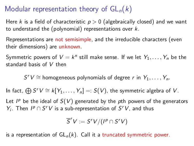 Modular representation theory of GLn (k) Here k...