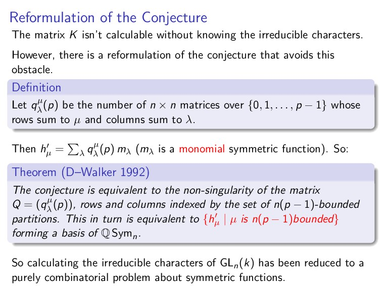 Reformulation of the Conjecture The matrix K is...