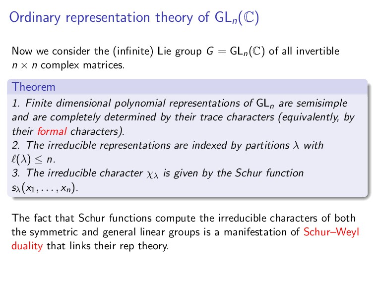 Ordinary representation theory of GLn (C) Now w...