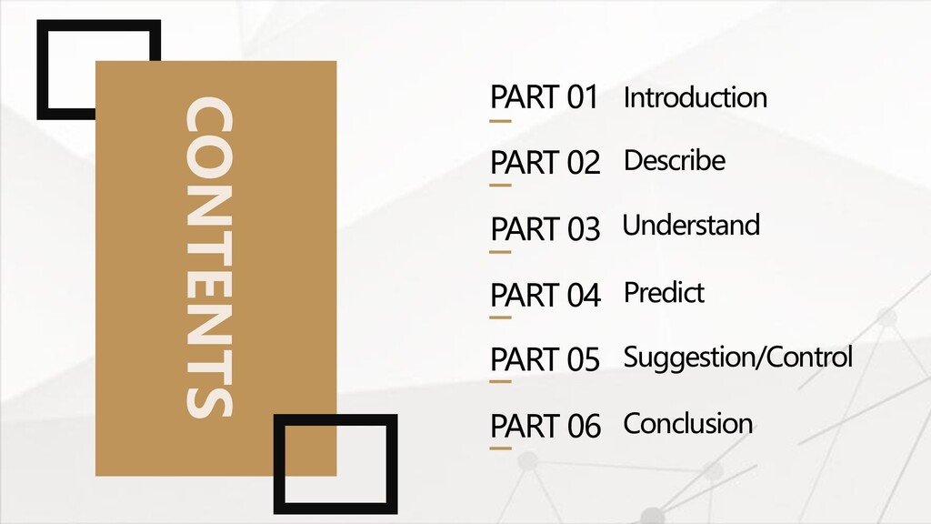 PART 01 Introduction PART 02 Describe PART 03 U...