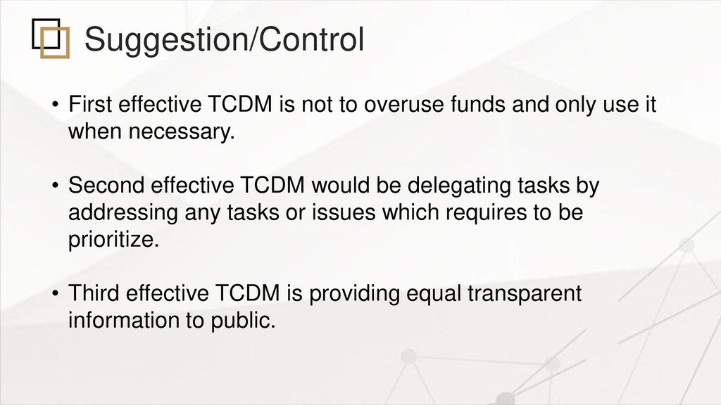 Suggestion/Control • First effective TCDM is no...