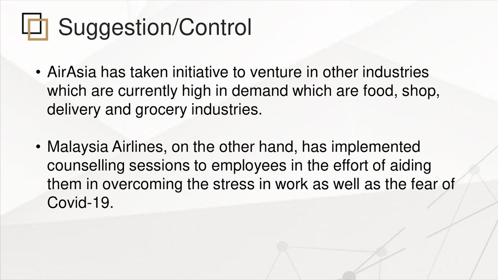 Suggestion/Control • AirAsia has taken initiati...