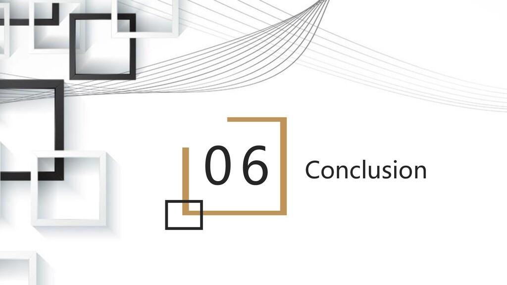 06 Conclusion