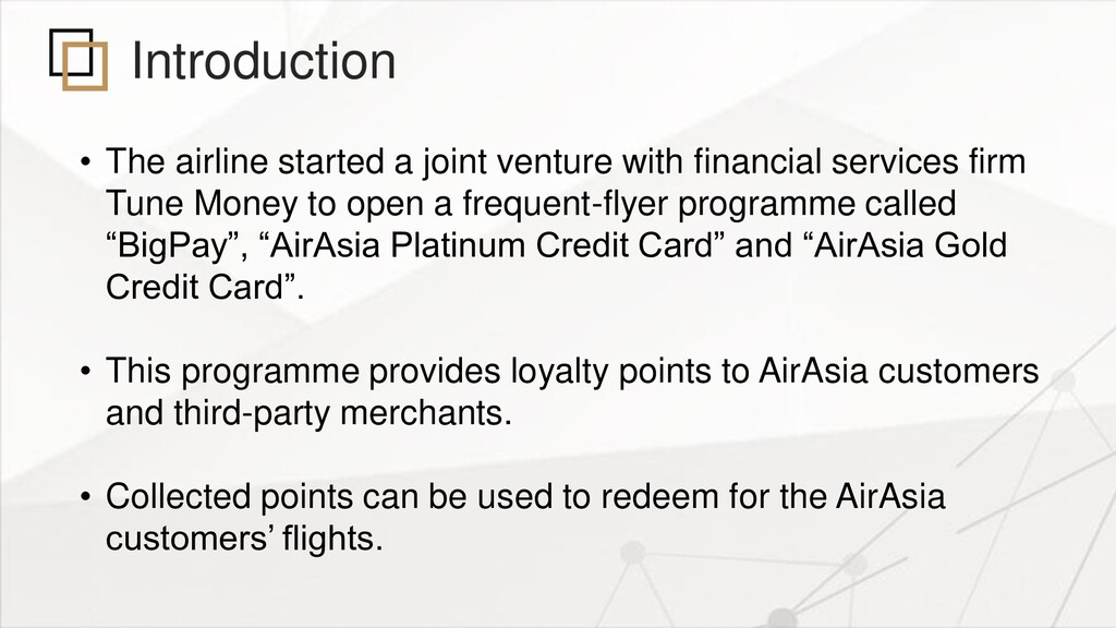 Introduction • The airline started a joint vent...
