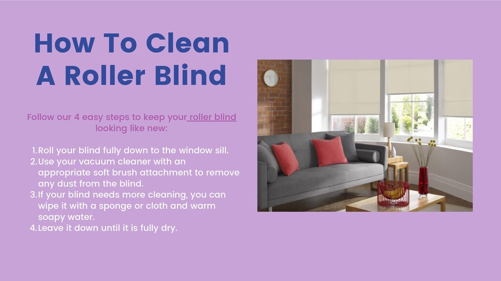 How To Clean A Roller Blind Roll your blind ful...