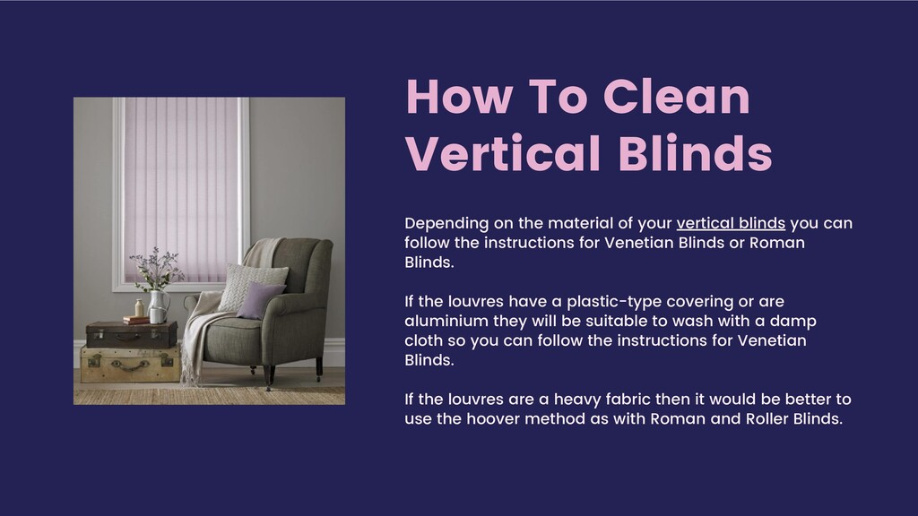 How To Clean Vertical Blinds Depending on the m...
