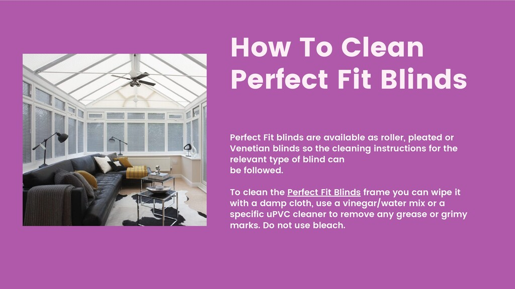 How To Clean Perfect Fit Blinds Perfect Fit bli...