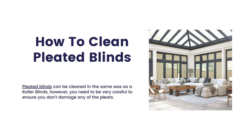 How To Clean Pleated Blinds Pleated blinds can ...