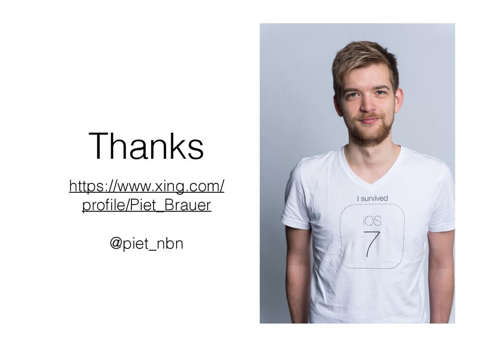 Thanks https://www.xing.com/ profile/Piet_Brauer...