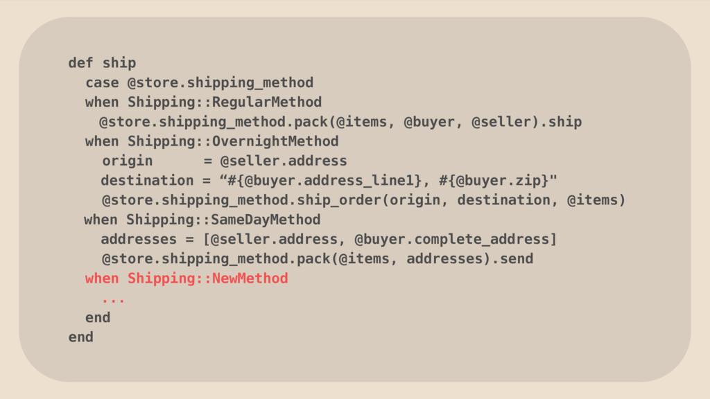 def ship case @store.shipping_method when Shipp...