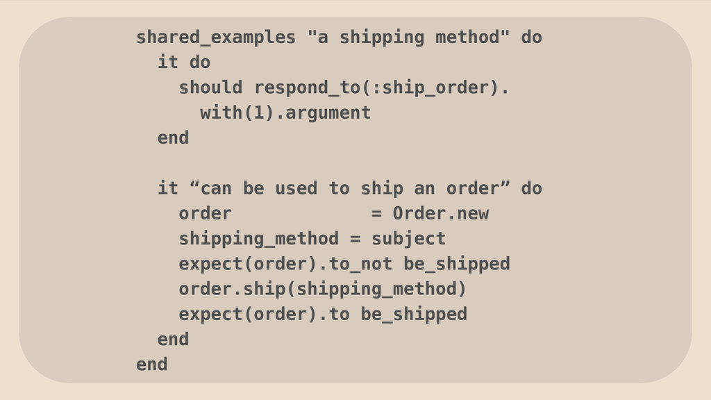 """shared_examples """"a shipping method"""" do it do sh..."""