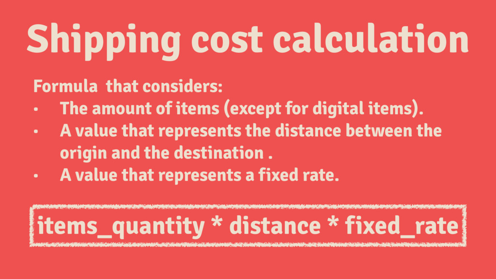 Shipping cost calculation Formula that consider...