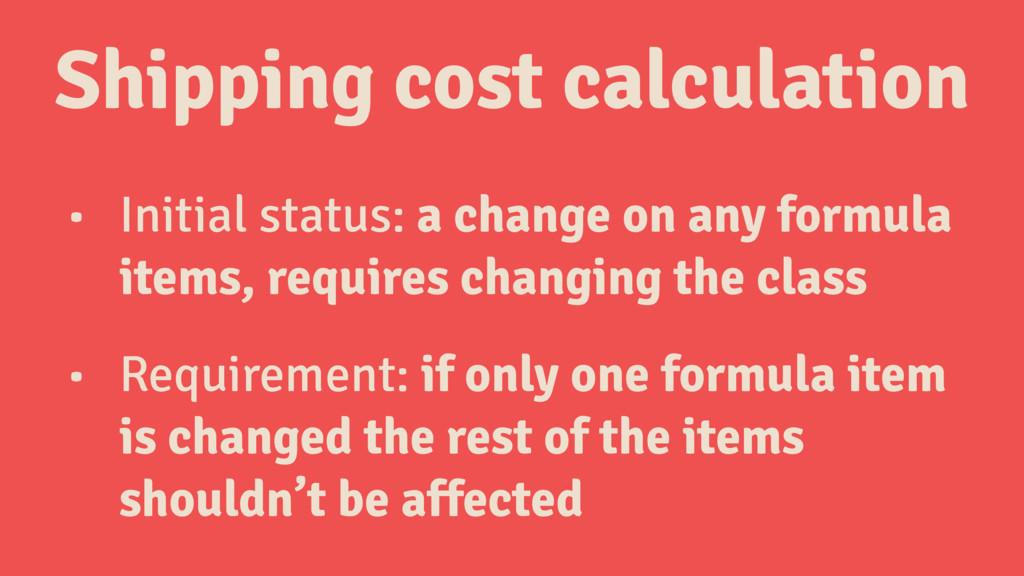 • Initial status: a change on any formula items...