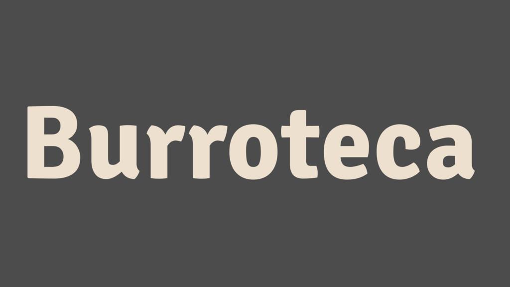 Burroteca