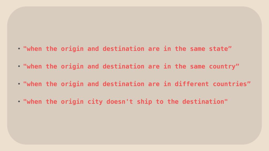 """• """"when the origin and destination are in the s..."""