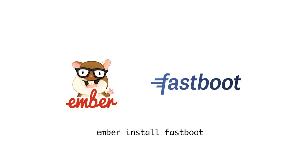 ember install fastboot