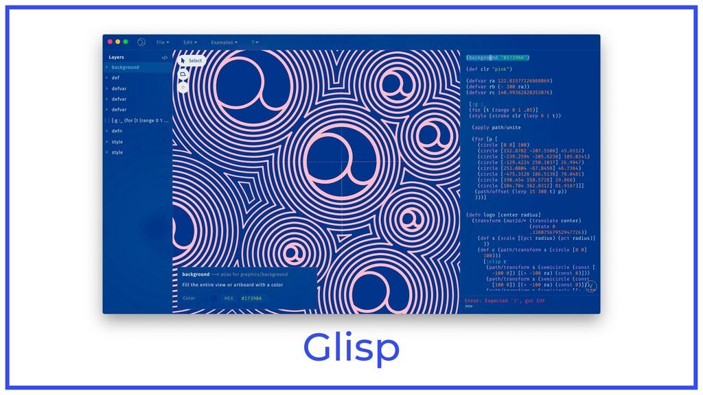 Glisp