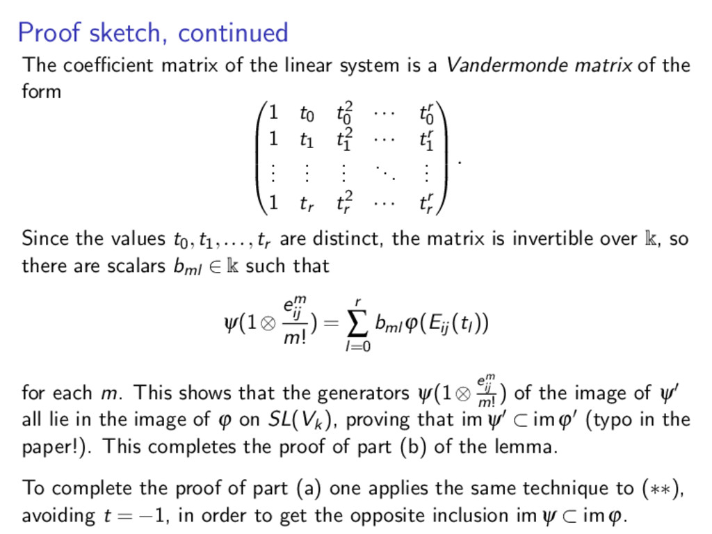 Proof sketch, continued The coefficient matrix of...