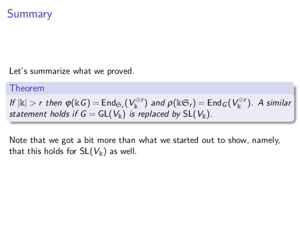Summary Let's summarize what we proved. Theorem...