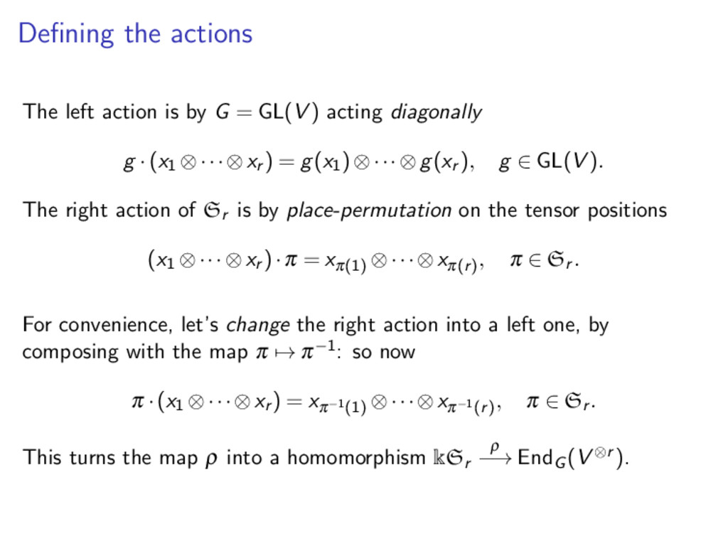 Defining the actions The left action is by G = G...