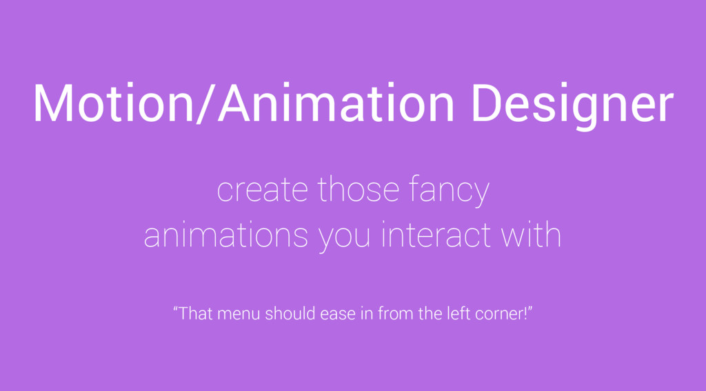 Motion/Animation Designer create those fancy an...