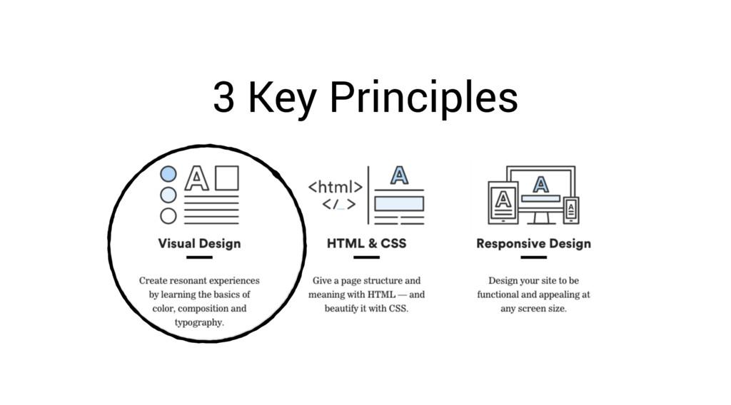 3 Key Principles